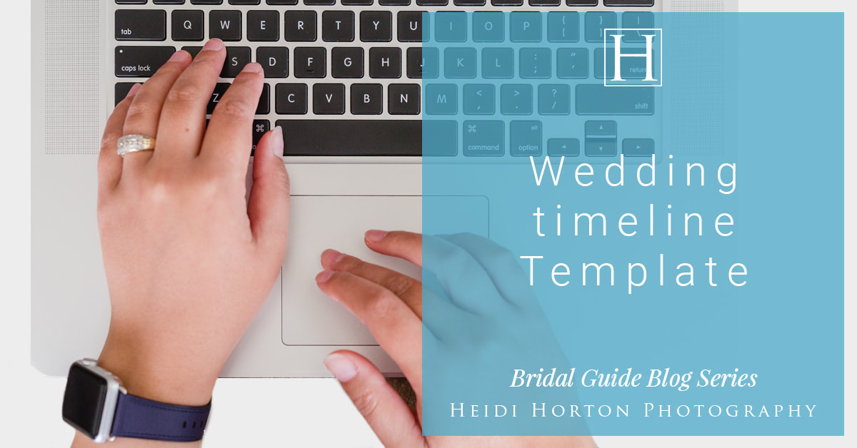 wedding photographers, wedding timeline template, wedding photo template, southland wedding photographers, wedding timeline guide, Heidi Horton Photography